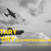 Black Market Leadership – Military History as a Resource for Professional Development – 1 of 3