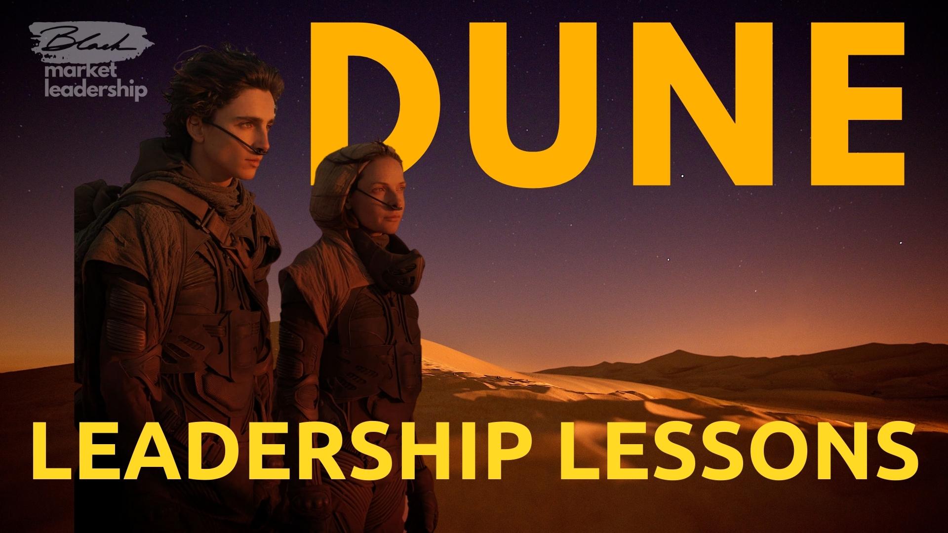 Leadership lessons Dune - Kevin Black